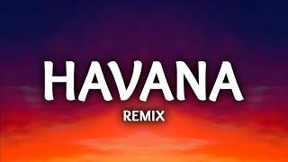 Camila Cabello ‒ Havana (Lyrics / LHB Remix) ft. Young Thug