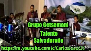 Grupo Getsemani Fuego Santo Album Completo Talento Salvadoreño