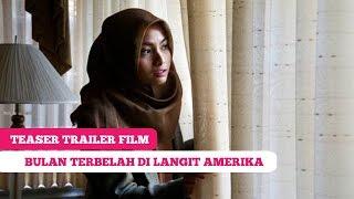 Teaser Trailer Film: Bulan Terbelah Di Langit Amerika -- Acha Septriasa, Abimana Aryasatya
