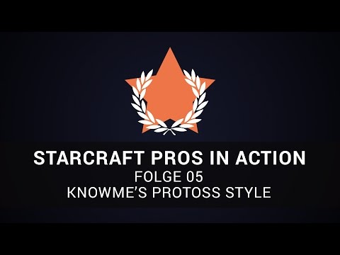 Xxx Mp4 SC2 Pros In Action 05 KnowMe 39 S Protoss Style 3gp Sex