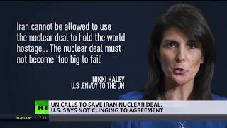 UN calls to save Iran nuclear deal, US says not clinging to agreement
