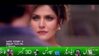 Wajah Tum Ho  ( Hate Story 3 ) (Zareen Khan ) Beautiful performance .....