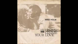 Mike (Michael) Holm - If You Go (1972)
