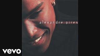 Alexandre Pires - É por Amor (És por Amor) [Pseudo Video]