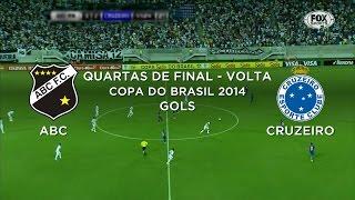 Gols - ABC-RN 3 x 2 Cruzeiro - Copa do Brasil - 15/10/2014