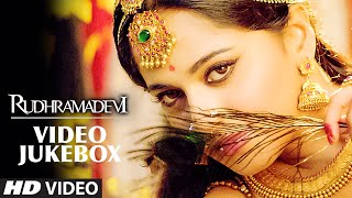 Rudhramadevi Video Jukebox || Rudhramadevi Video Songs || Allu Arjun, Anushka Shetty, Rana Daggubati