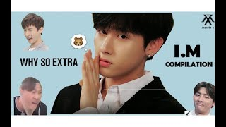 I.M (Monsta X) being Extra Compilation
