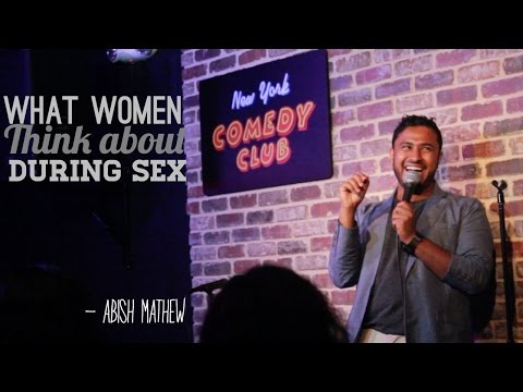Xxx Mp4 What Women Think About During Sex Abish Mathew New York Comedy Club 3gp Sex