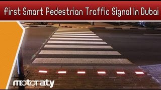 First Smart Pedestrian Traffic Signal In Dubai
