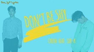 Crush -  Don't Be Shy Feat. Sik-K [Sub Español]