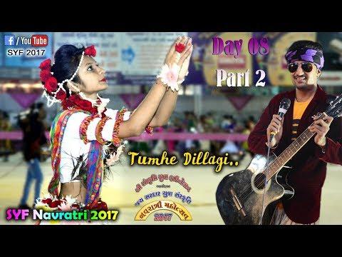 Xxx Mp4 SYF Rajkot 2017 Full Day 82 Tumhe Dillagi Maahi Ve Six Step Bollywood Hits Sagardan Gadhvi 3gp Sex
