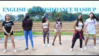 English x Spanish Dance Mashup || One Take