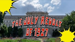 History Punch Episode 4 - The July REVOLT of 1927