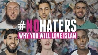 #NoHaters | Why you will love Islam | 2013 | HD
