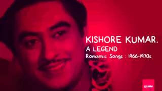 Kishore Kumar Romantic songs Playlist (1966-1970s)