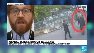 "Khashoggi killing: ""Saudi Arabia is trying to divert pressure away from the Crown Prince"""