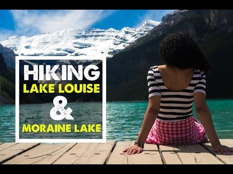 LAKE LOUISE AND MORAINE LAKE Hiking in Banff Canada Travel Vlog 04