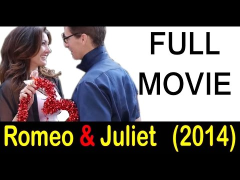 FULL MOVIE George Anton's ROMEO & JULIET (2014) MOVIE CHANNEL Anton Pictures fullmoviesonyoutube