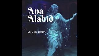 Ana alabid (live in Dubai) by Carmen Fragoso