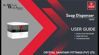 ARK - Soap Despenser - User Guide