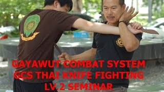 GCS THAI KNIFE FIGHTING LV.2 SEMINAR
