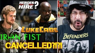 Marvel's LUKE CAGE & IRON FIST CANCELLED?!?! (Or Heroes For Hire?)
