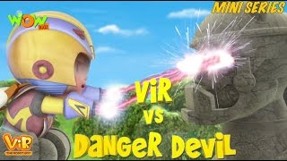 Vir Vs Danger Devil - Vir Mini Series - Live in India