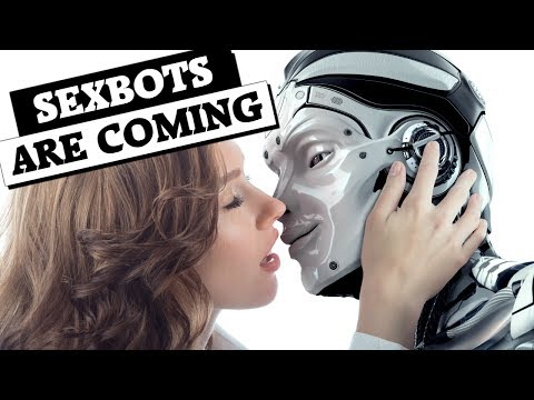 The sexbots are coming! (lol)