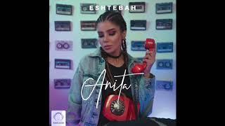 "Anita - ""Eshtebah"" OFFICIAL AUDIO"