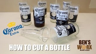 HOW TO CUT A CORONA BOTTLE **DRINKING GLASSES**