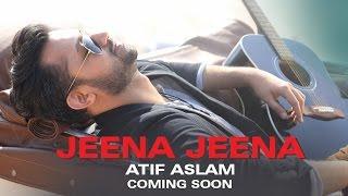 Jeena Jeena (Uncut Song Teaser) | Badlapur | Atif Aslam, Varun Dhawan & Yami Gautam