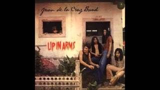 Juan de la Cruz Band - Up in Arms [Full album, 1971]