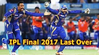 IPL 2017 FINAL ••LAST OVER ••OH AMAZING MI WINNING MOMENT