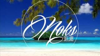 DJ NOKS X AFRICAN SONG  - ZOUK ( BORIS Request ) 2K16