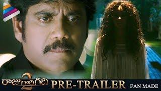 Raju Gari Gadhi 2 Pre Trailer | #RGG2Trailer | Nagarjuna | Samantha | SS Thaman | Ohmkar | Fan Made