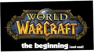 World of Warcraft: The Beginning