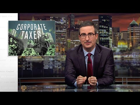 Corporate Taxes Last Week Tonight with John Oliver HBO