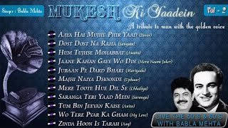 Download Mukesh Ki Yaadein With Babla Mehta Vol. 2 | A Tribute To Mukesh 3Gp Mp4