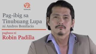 PANOORIN: Pagbasa ni Robin Padilla sa Pag-ibig sa Tinubuang Lupa