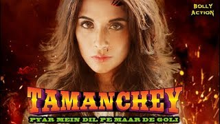 Tamanchey | Hindi Movies | Richa Chadda Movies