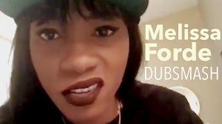 MELISSA FORDE - DUBSMASH Compilation #1