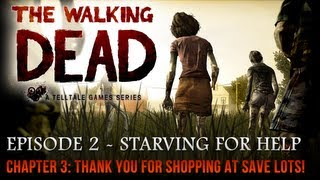 The Walking Dead Walkthrough - Episode 2 - Starved For Help - Chapter 3 - Thank You For...