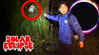 Do Not Solar Eclipse Ghost Hunt! (3AM Challenge)