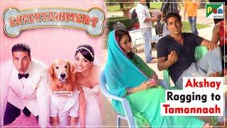 Entertainment - Akshay Ragging Tamannaah | Behind the Scenes