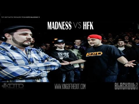 KOTD - Rap Battle - Madness vs HFK