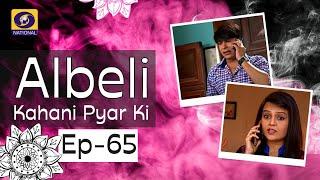 Albeli... Kahani Pyar Ki - Ep #65