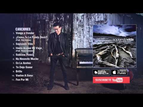 Soplando Vida Jesús Adrián Romero Album Completo