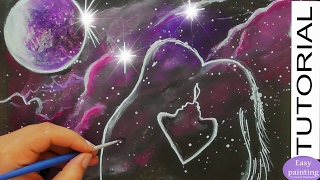 How to paint COSMIC LOVE. Valentine´s Day Art painting TUTORIAL for beginners