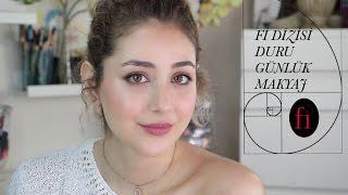Fi Dizisi | Duru Günlük Makyaj | Serenay Sarıkaya
