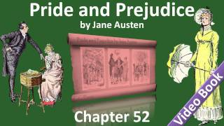 Chapter 52 - Pride and Prejudice by Jane Austen